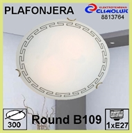 Ceiling Lamp ROUND B109 1xE27